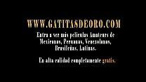 [www.gatitasdeoro.com] wey su quiere la si preguntando y follando Mexicana