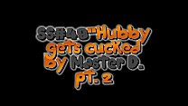 ss48 Hubby gets cuckolded by Master D clip 7