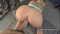 Broke busty blonde teen on my thick dick