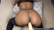 Sexy Ebony Msnovember Take Anal Dildo Doggystyl... thumb
