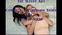Sleep Art: A Chloroform Story porn videos