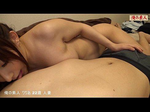 22歳の素人妻とナマ中出しのハメ撮り撮影!セックス動画