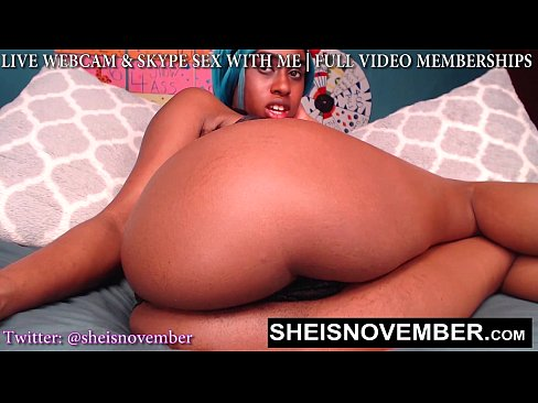 FUCK ME LIVE ON WEBCAM IM A LITTLE SLUT WITH A BIG ASS DADDY MY MSNOVEMBER CAM